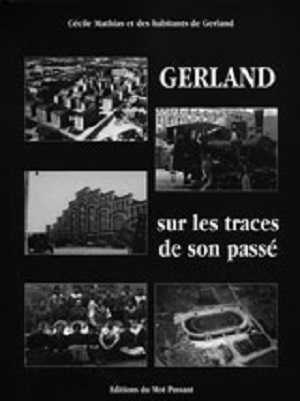livre-gerland-traces-passe-photographies-temoignages
